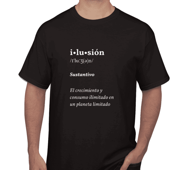 Una Vaina Verde - T-Shirt Definicion de Ilusion
