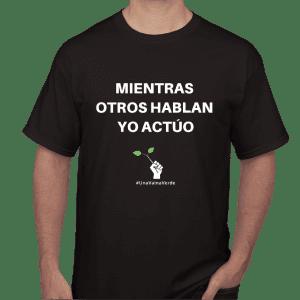 Una Vaina Verde - T-Shirt Yo Actuo